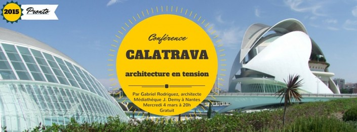 Conférence : l'architecte Santiago Calatrava